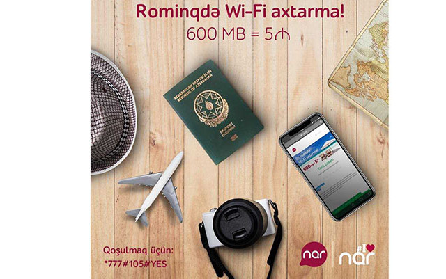 """""""Nar"""" nömrəsini özünlə götür, xaricdə Wi-Fi axtarma!"""