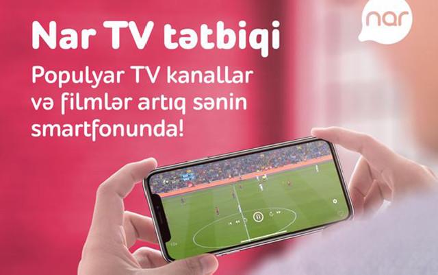 """""""Nar TV"""" istifadəçilərinin sayı 117% artıb"""